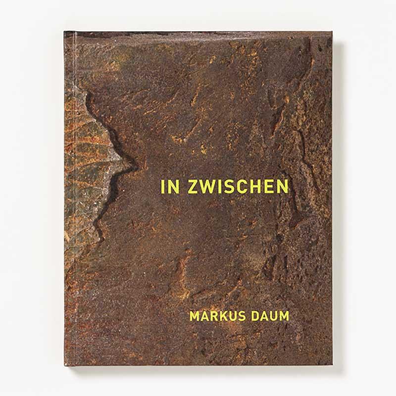 Markus Daum - IN ZWISCHEN / Skulptur / Katalog Kunstverein Radolfzell 2007