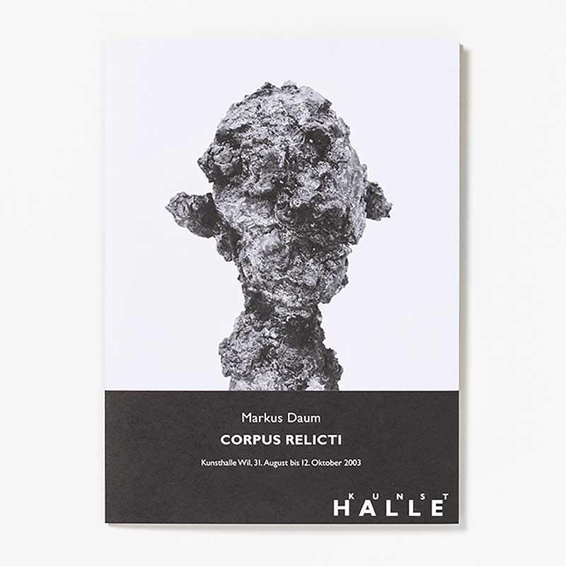Markus Daum - CORPUS RELICTI / Folder Kunsthalle Wil 2003